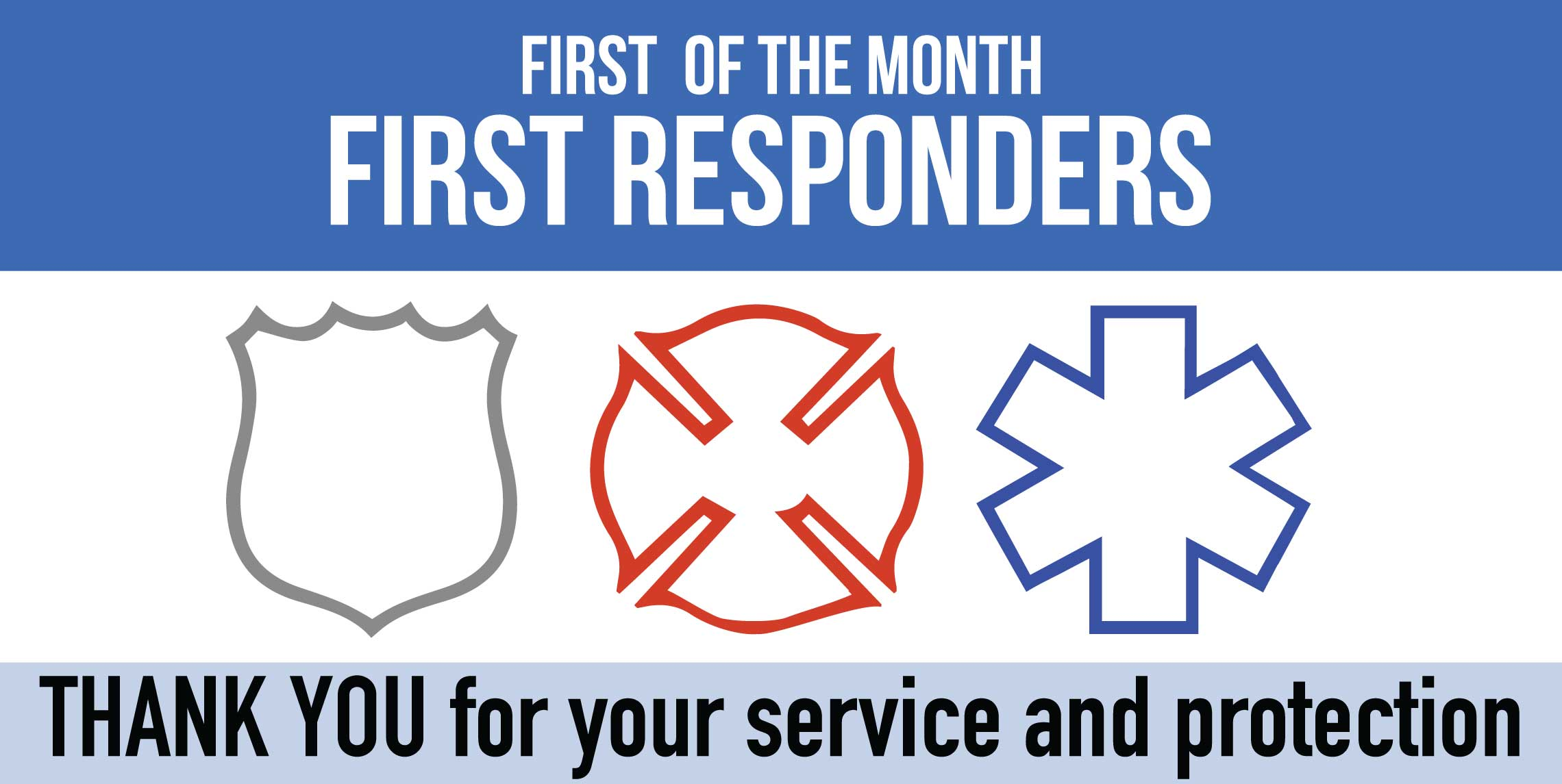 First Responder First of the Month